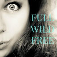 Full Wild Free